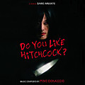 Do_you_like_hitchcock
